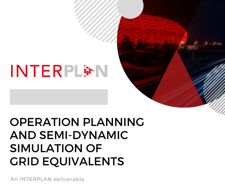 Operation planning and semi-dynamic simulation of grid equivalents